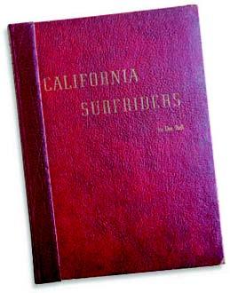 Doc's book, California Surfriders: 1946.